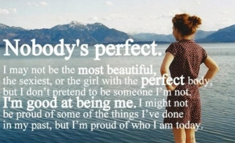 Yup, nobody is perfect. And that's okay.